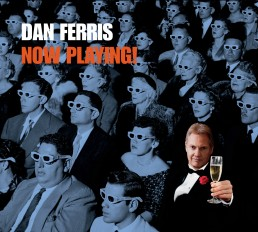Dan Ferris - Now Playing Album
